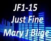 B.F Just Fine