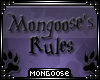 *M*| Mongoose's Rules