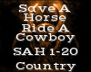 Save A Horse -Country-