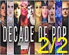 Decade of Pop 2/2
