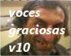 ![M]Voces graciosas V10