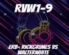 ERB-Rick vs Walter