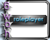 [6] Roleplayer button
