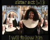 sister act  i will follo