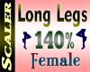 Long Legs Resizer 140%