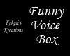Funny Voice Box