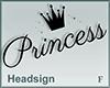 Headsign Princess
