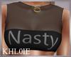 K nasty top