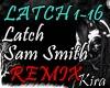 [K] Latch - Sam SmithRMX
