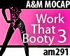 Work That Booty 3 DANCE