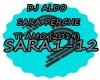 DJ ALDO - SARA PERCHE TI