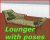 Lounger with poses