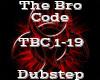 The Bro Code -Dubstep-