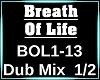 Breath of life DUB 1/2
