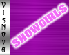 *VN™ SHOWGIRLS