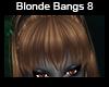 Blonde Bangs 8