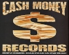 t. Cash Money Records