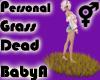 *BA Own Dead Grass
