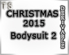TS XMAS 2015 Bodysuit2