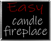 i* Easy Candle Fireplace