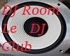 Le Dj Club (Mix Room)