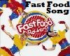 Fast Food Song