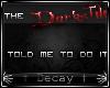 Decay -:Darkside Sticker