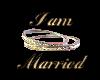 I am Married