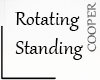 !A Rotating Standing