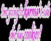 karma's side