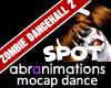 Zombie Dancehall 2 Spot