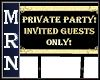 Private Party Sign