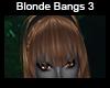 Blonde Bangs 3