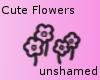 - - Cute Flowers