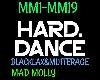 Hard Dance Mad Molly