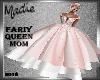 Fairy Queen Mom Pink