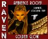 AMBIENT GOLDEN GLOW!