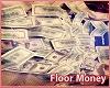 Floor Money