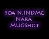 SOA N.INDMC NARA MUGshot