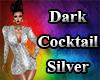 Dark Cocktail Silver