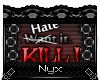 Hate it. Kill it.