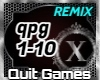 Quit Playing Games - RMX