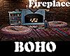 [M] BOHO Fireplace
