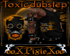 M orange toxic dubstep t
