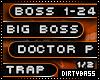 1 Doctor P Big Boss Trap