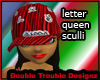 |DT|LETTER QUEEN SCULLI