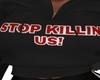 STOP KILLIN US Hoodie