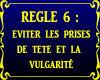 Panneau Reglement no6