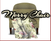 Merry Chair