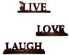 Live,Laugh,Love,Sign